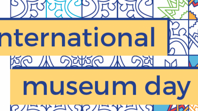 International museum day Albania May 2019 event